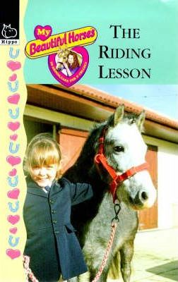 My Beautiful Horses: The Riding Lesson