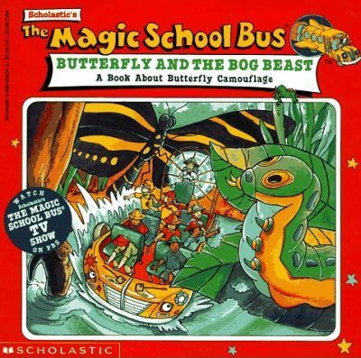 Scholastics The Magic School Bus Butterfly And The Bog Beast