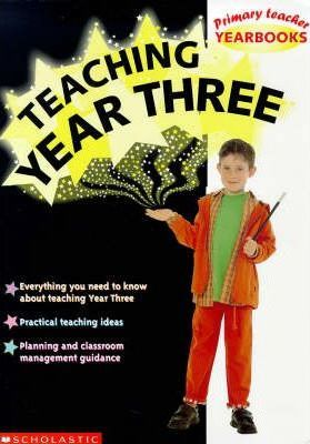 Teaching Year Three