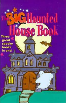 The Big Haunted House Book: