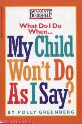 What Do I When My Child Wont As