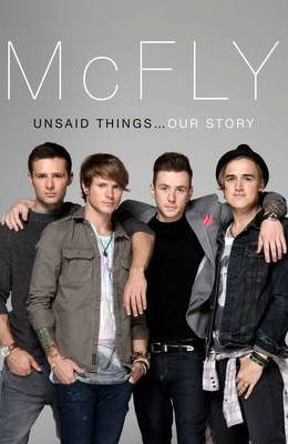 McFly - Unsaid Things: Our Story