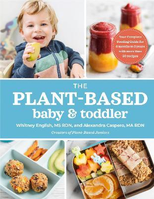The Plant-based Baby & Toddler
