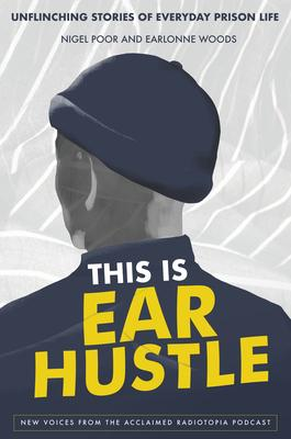 This Is Ear Hustle