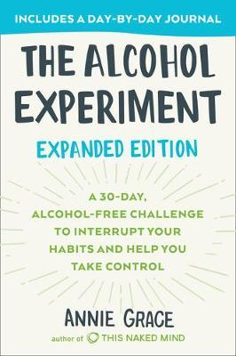 The Alcohol Experiment: Expanded Edition