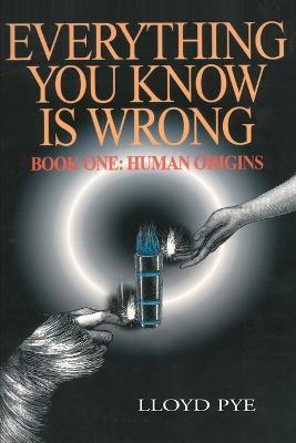 Everything You Know Is Wrong, Book 1