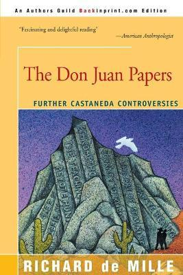 The Don Juan Papers  Further Castaneda Controversies