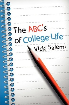 ABC's of College Life