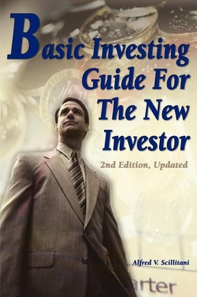 Basic Investing Guide For The New Investor  2nd Edition, Updated