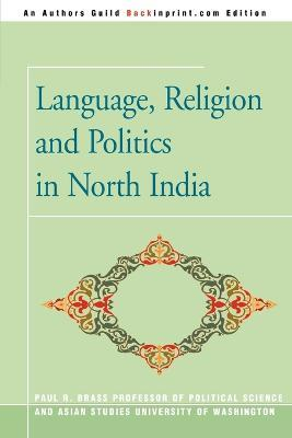 Language, Religion and Politics in North India