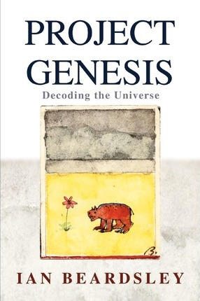 Project Genesis: Decoding the Universe