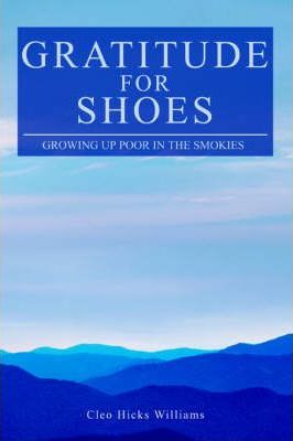 Gratitude for Shoes: Growing Up Poor in the Smokies