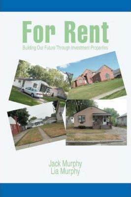 For Rent: Building Our Future Through Investment Properties