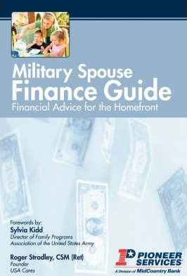 Military Spouse Finance Guide : Financial Advice for the Homefront