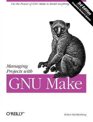 Managing Projects with Make