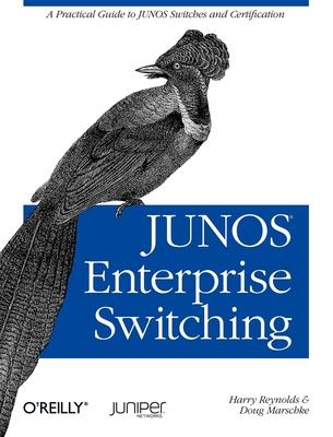 JUNOS Enterprise Switching
