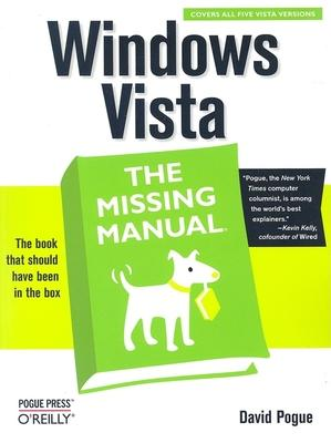 Windows Vista the Missing Manual