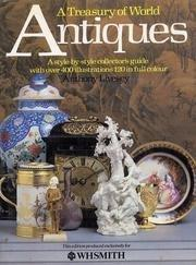 A Treasury of World Antiques.