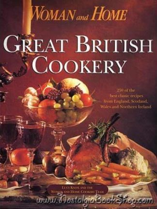 """Woman and Home"" Great British Cookery"