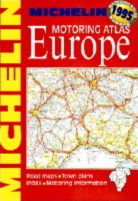 Michelin Motoring Atlas of Europe 1995
