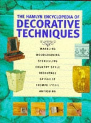 The Hamlyn Encyclopedia of Decorative Techniques