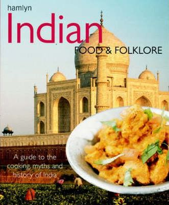 Indian Food and Folklore