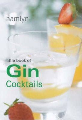 The Little Book of Gin Cocktails