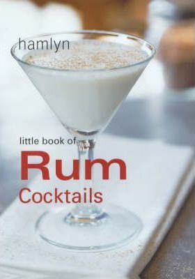 Little Book of Rum Cocktails