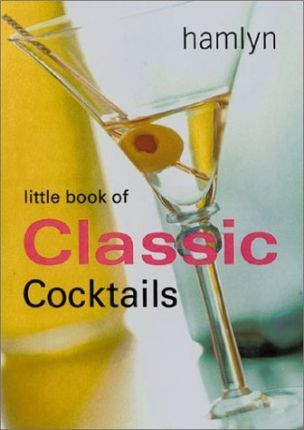 Little Book of Classic Cocktails