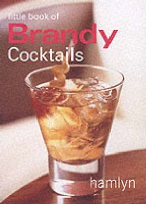 Little Book of Brandy Cocktails