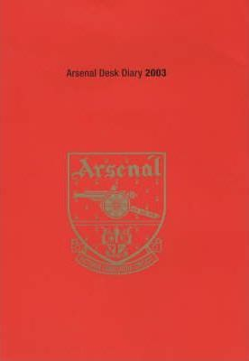 Arsenal Desk Diary 2002