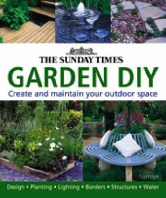 "The ""Sunday Times"" Garden DIY"