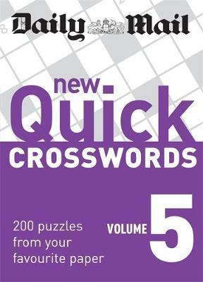 The Daily Mail: New Quick Crosswords 5