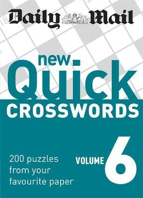 The Daily Mail: New Quick Crosswords 6