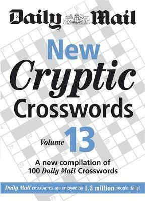 The Daily Mail: New Cryptic Crosswords 13: v. 13