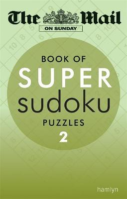 The Mail on Sunday: Super Sudoku 2