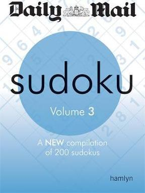 The Daily Mail: Sudoku: Volume 3