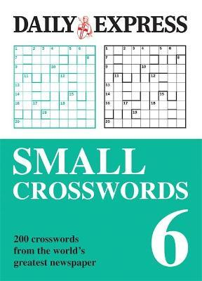 The Daily Express: Small Crosswords 6
