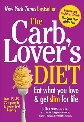 The CarbLover's Diet