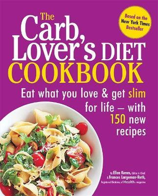 The CarbLover's Diet Cookbook