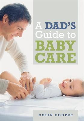 a dad s guide to babycare colin cooper 9780600631460 rh bookdepository com free baby care guide mother baby couplet care guidelines