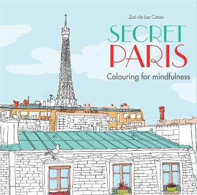 Secret Paris Colouring For Mindfulness