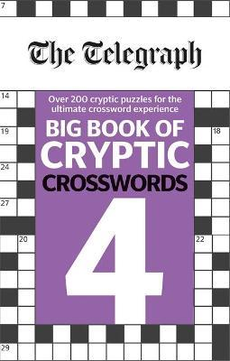 The Telegraph Big Book of Cryptic Crosswords 4