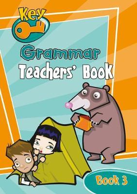Key Grammar: Teachers' Handbook 3