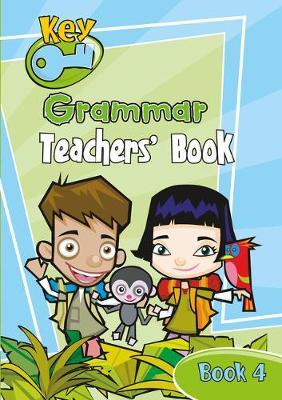 Key Grammar Teachers' Handbook 4