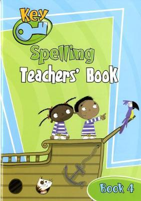 Key Spelling Teachers' Handbook 4