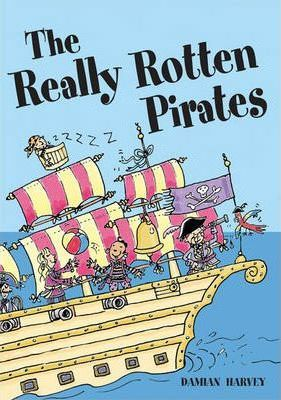 Pocket Tales Year 2 Fiction: The Really Rotten Pirates
