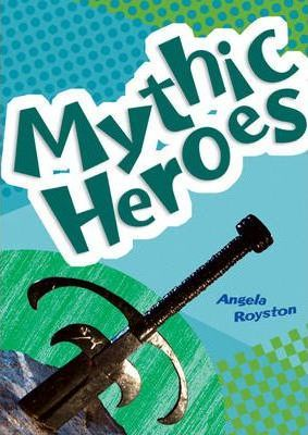Pocket Facts Year 4 Non Fiction: Mythic Heroes