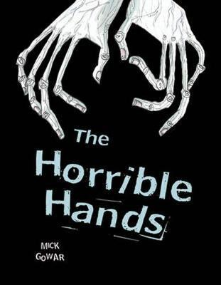 Pocket Chillers Year 4 Horror Fiction: The Horrible Hands