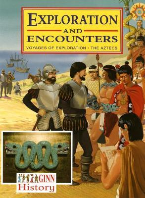 Ginn History:Key Stage 2 Exploration And Encounters Pupil`S Book